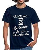 Pas Le Temps À La Retraite T-Shirt Homme, L, Marine