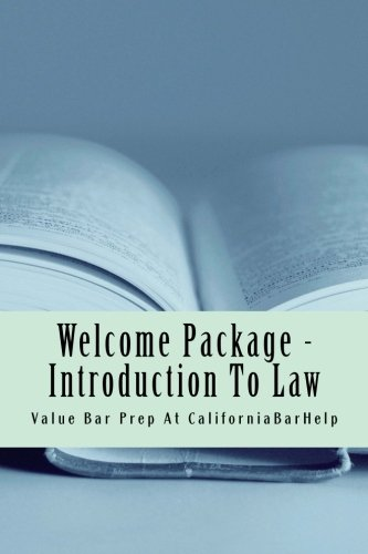 Welcome Package - Introduction To Law: First steps in law school in a nutshell