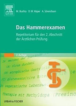 Das Hammerexamen: Repetitorium für den 2. Abschnitt der Ärztlichen Prüfung