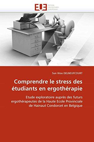 Comprendre le stress des étudiants en ergothérapie