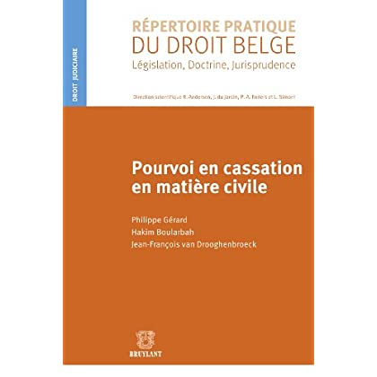 Pourvoi en cassation en matière civile (RPDB – Droit judiciaire)