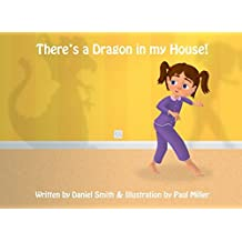'There's a Dragon in my house.': Illustration by Paul Miller