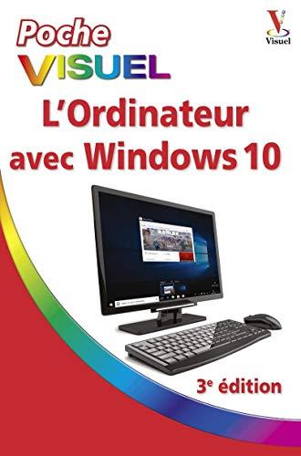 L'ordinateur avec Windows 10 Poche visuel, 3e édition par Elaine MARMEL