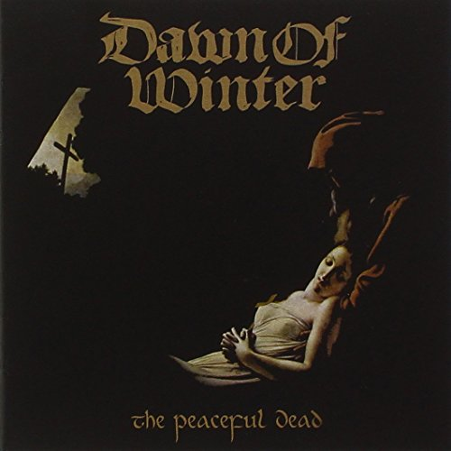 Dawn of Winter: Peaceful Dead (Audio CD)