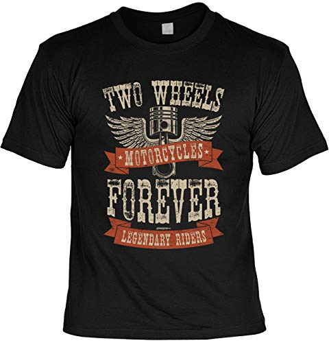 Two Wheels Forever Motorcycles Legendary Riders - Biker Shirt für echte Kerle -