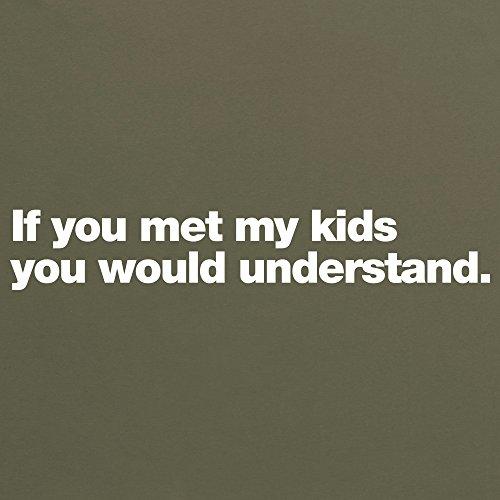 If You Met My Kids T-Shirt, Herren Olivgrn