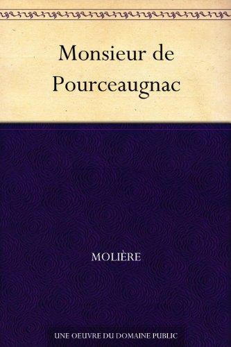 Monsieur de Pourceaugnac par Molière