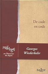 De code en code : Mélanges en l'honneur du doyen Georges Wiederkehr