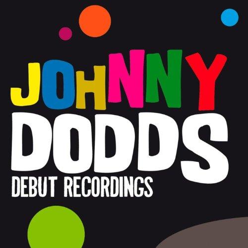 Johnny Dodds: Debut recordings