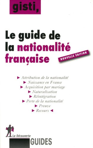 Le guide de la nationalit franaise