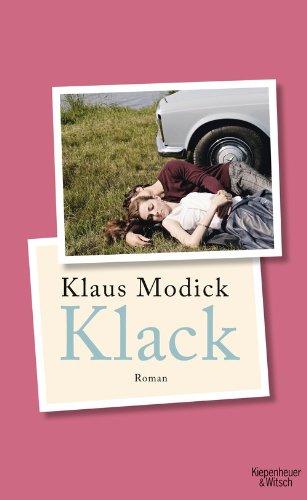 Buchseite und Rezensionen zu 'Klack: Roman' von Klaus Modick