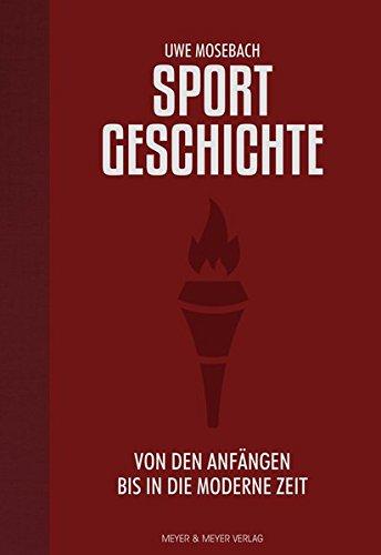 Sportgeschichte: Von den Anfängen bis in die moderne Zeit