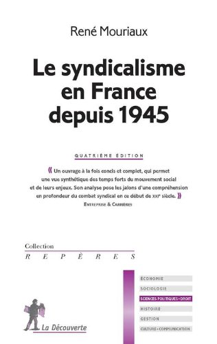 Le syndicalisme en France depuis 1945 par René MOURIAUX