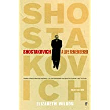 Shostakovich: A Life Remembered (English Edition)