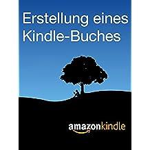 Erstellung eines Kindle-Buches (German Edition)