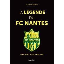 La légende du FC Nantes