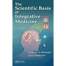 The Scientific Basis of Integrative Medicine, Second Edition