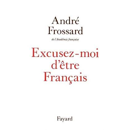Excusez-moi d'être Français (Documents)