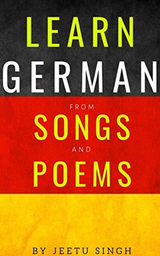 Learn German from Songs and Poems: German language (German