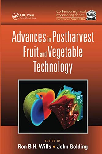 Advances in Postharvest Fruit and Vegetable Technology (Contemporary Food Engineering)