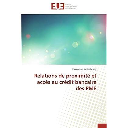 Relations de proximité et accès au crédit bancaire des pme