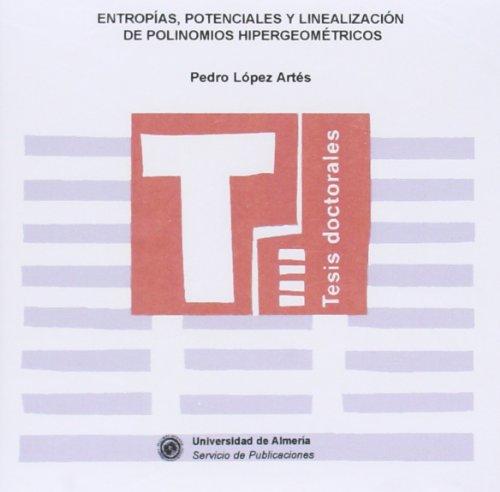 Descargar Pdf Entropías Potenciales Y Linealización De Polinomios