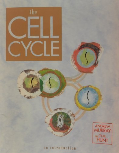 Cell Cycle: An Introduction by Andrew Murray (1993-09-06)