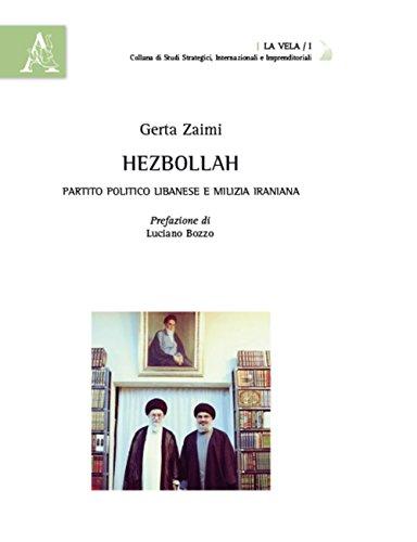 Hezbollah. Partito politico libanese e milizia iraniana (La vela)