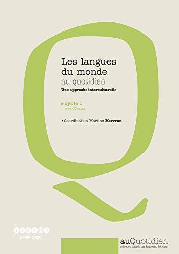 Les langues du monde au quotidien : Une approche interculturelle cycle 1 (1Cédérom)