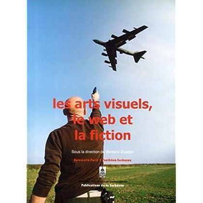 Les arts visuels, le web et la fiction