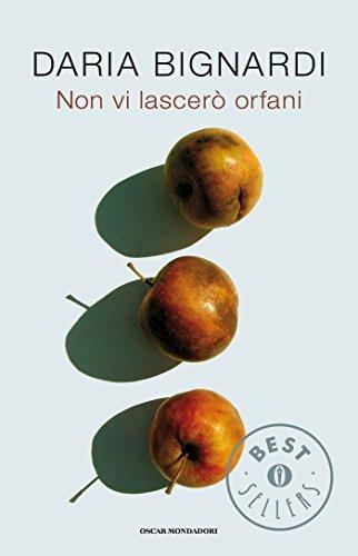 Non vi lascerò orfani (Oscar grandi bestsellers) (Italian Edition)