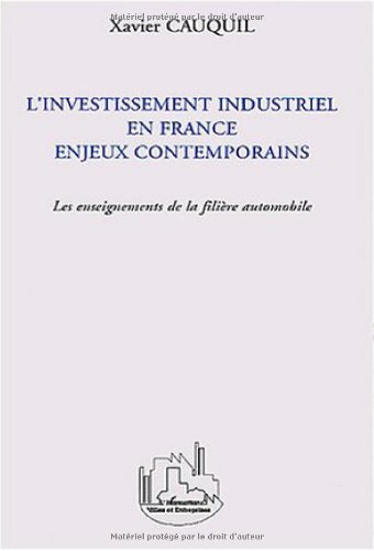 l-39-investissement-industriel-en-france-enjeux-contemporains-les-enseignements-de-la-filire-automobile
