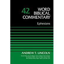 Ephesians, Volume 42 (Word Biblical Commentary) (English Edition)