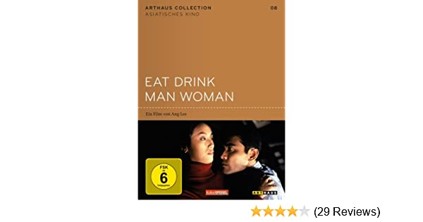 Eat Drink Man Woman   Arthaus Collection Asiatisches Kino: Amazon.de: Lung  Sihung, Yang Kuei Mei, Wu Chien Lien, Wang Yu Wen, Winston Chao, Gua  Ah Leh, ...