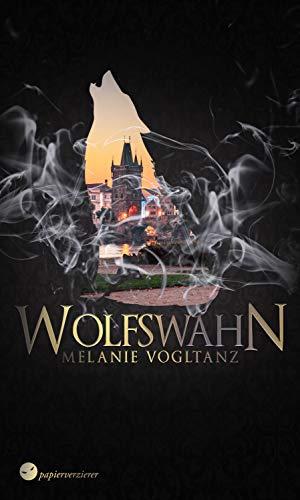 Wolfswahn (Schwarzes Blut 6)