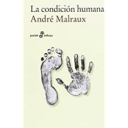 La condición humana (bolsillo) (Pocket Edhasa) Premio Goncourt 1933