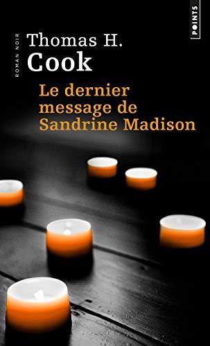 Le Dernier Message de Sandrine Madison par Thomas h. Cook