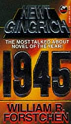 1945 by Newt Gingrich (1996-11-04)