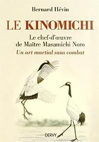Le Kinomichi par Bernard Hévin