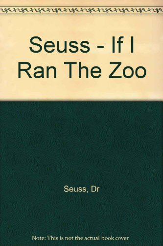 Book cover for If I Ran the Zoo