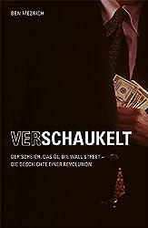 Verschaukelt!: Der Scheich, das Öl, die Wall Street - die Geschichte einer Revolution.