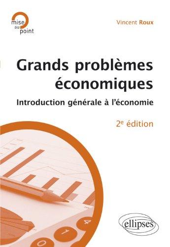 Grands Problèmes Économiques Introduction Générale à l'Économie