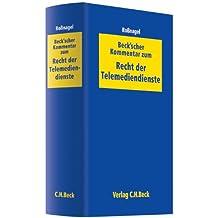 Beck'scher Kommentar zum Recht der Telemediendienste: Telemediengesetz, Jugendmedienschutz-Staatsvertrag (Auszug), Signaturgesetz, Signaturverordnung, ... elektronischen Rechts- und Geschäftsverkehr