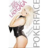 [(Poker Face: The Rise and Rise of Lady Gaga)] [ By (author) Maureen Callahan ] [September, 2010]