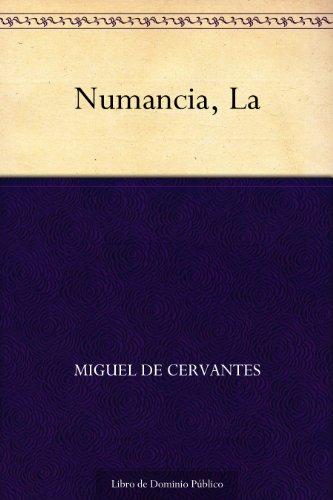 Numancia, La por Miguel de Cervantes