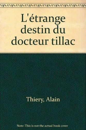 """<a href=""""/node/50"""">L'Etrange destin du docteur Tillac</a>"""