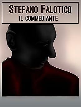 Il commediante di [Falotico, Stefano]