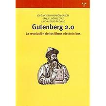 Gutenberg 2.0. La revolución de los libros electrónicos (Biblioteconomía y Administración Cultural)