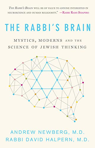 The Rabbi's Brain: Mystics, Moderns and the Science of Jewish Thinking (English Edition)