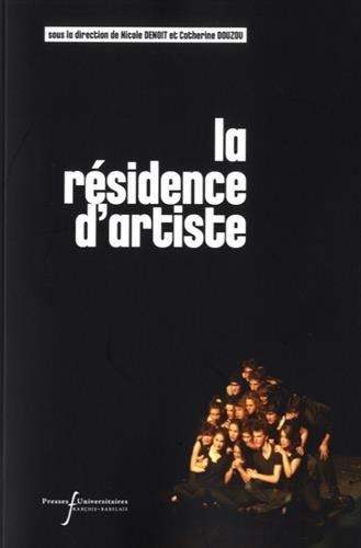 La résidence d'artiste : Enjeux et pratiques